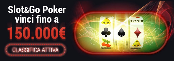 slot go poker lottomatica classifica 150000